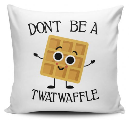 Don't Be A Twatwaffle Funny Rude Waffle Novelty Cushion Cover